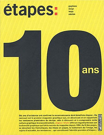 Étapes: 10 Ans (10 Years)